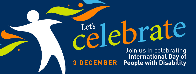 Today, 3 December 2018, is International Day of People with Disability